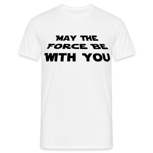 'May The Force Be With You' Men's Tee - Men's T-Shirt