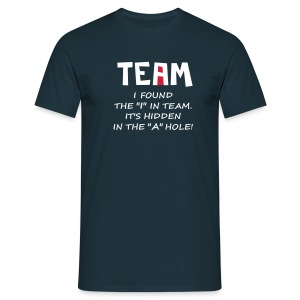 No I in TEAM - Männer T-Shirt
