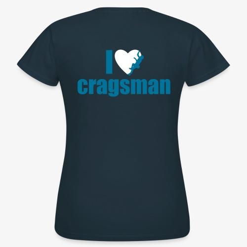 I love cragsman (women) - Frauen T-Shirt