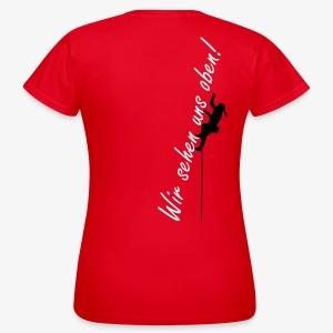 Wir sehen uns oben! (women) - Frauen T-Shirt
