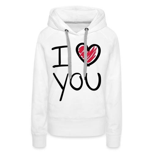 I ♥ You - Vrouwen Premium hoodie