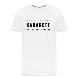 Shirt Kabarett-Founded-1901-Style1 - Männer Premium T-Shirt
