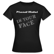Tee shirts ~ Tee shirt Femme ~ In your face