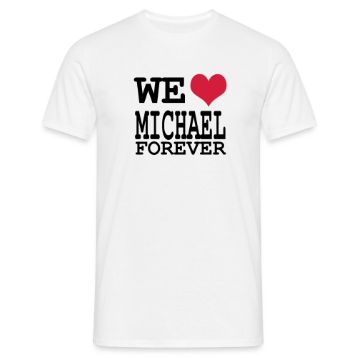 we love michael - T-shirt Homme