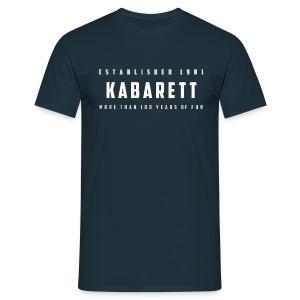 Herren T-Shirt Kabarett established 1901 - Männer T-Shirt