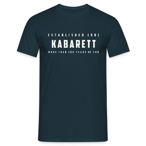 Herren T-Shirt Kabarett established 1901 - Männer T-Shirt