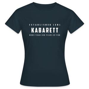 Frauen T-Shirt Kabarett established 1901 - Frauen T-Shirt