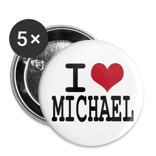 I love michael - Badge grand 56 mm