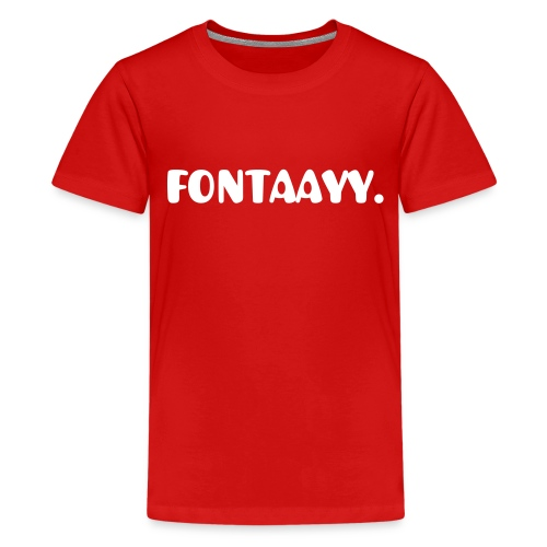 FONTAAYY - Teenager premium T-shirt