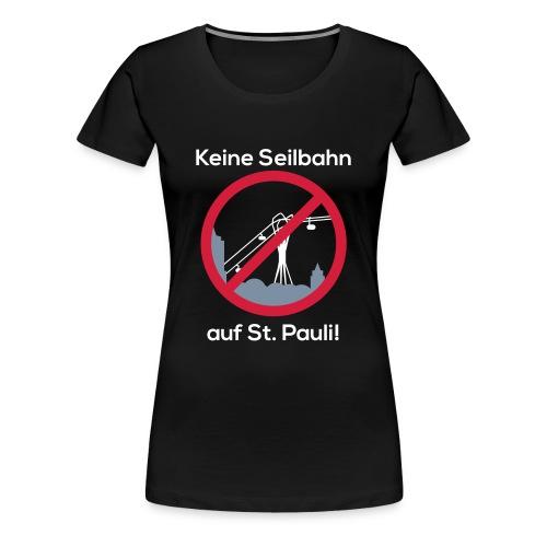 Keine Seilbahn - Frauen T-Shirt schwarz - Frauen Premium T-Shirt