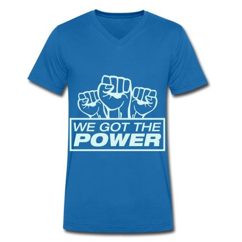 we got the power - Mannen bio T-shirt met V-hals van Stanley & Stella