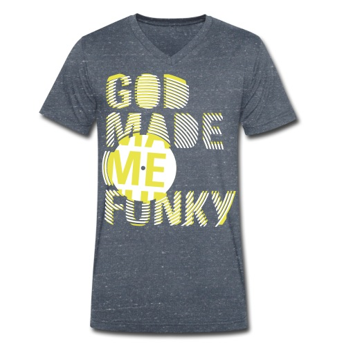 god made me funky - Mannen bio T-shirt met V-hals van Stanley & Stella