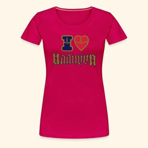 I LOVE MADININA - T-shirt Premium Femme