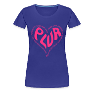 T-Shirts ~ Women's Premium T-Shirt ~ PLUR Rave t-shirt - Peace Love Unity Respect