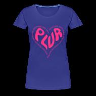 T-Shirts ~ Women's Premium T-Shirt ~ PLUR Rave t-shirt - Peace Love Unity Respect