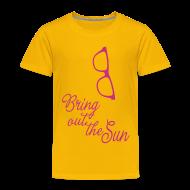 Shirts ~ Kids' Premium T-Shirt ~ Bring out the sun