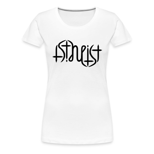 Women's Premium T-Shirt - science,religion,gott,god,faith,ambigram,Wissenschaft,Glaube,Evolution,Darwin,Big Bang Theory,Atheist,Atheismus,Atheism