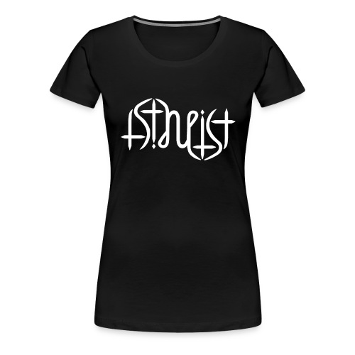 Women's Premium T-Shirt - science,religion,gott,god,faith,ambigram,Wissenschaft,Glaube,Evolution,Darwin,Big Bang Theory,Atheist,Atheismus,Atheism