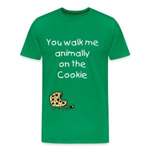 T-Shirt - You walk me animally on the Cookie - Männer Premium T-Shirt