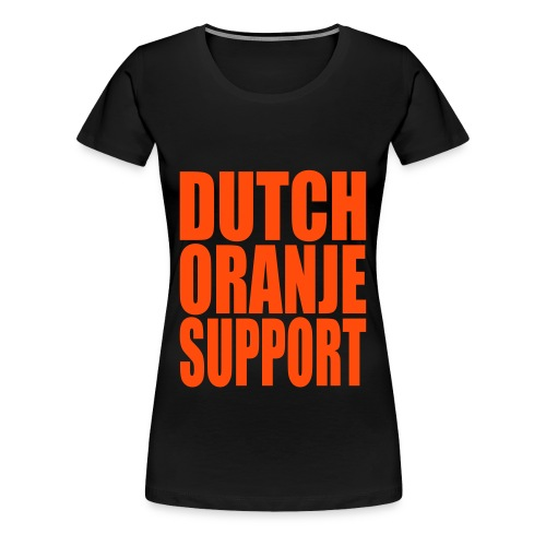 Dutch Oranje Support [Vrouwen] - Vrouwen Premium T-shirt