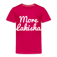 Shirts ~ Kids' Premium T-Shirt ~ More Lakisha t-shirt white/pink KIDS