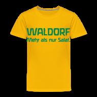 T-Shirts ~ Kinder Premium T-Shirt ~ WALDORF. Mehr als nur Salat.