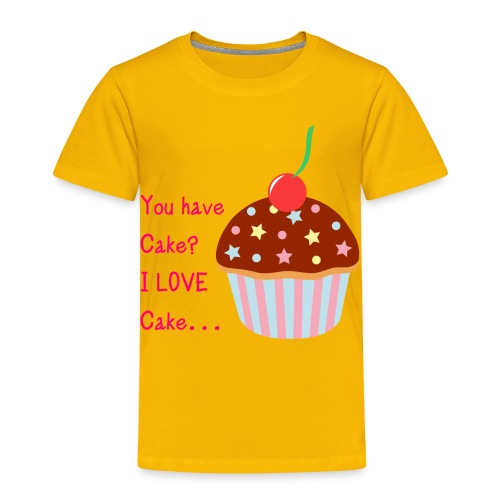 You Have Cake Kids T - Kids' Premium T-Shirt