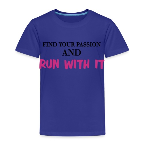 FIND YOUR PASSION - Kids' Premium T-Shirt