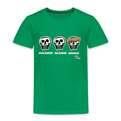 Kinder Premium T-Shirt - Alle Schädel sind gleich! Ach nee, einige haben ein dickes Brett vor dem Kopf. Das sind dann wohl diejenigen, die bei der braunen Brut angeheuert haben, um sich besser zu fühlen. Tja, klarer Fall von gemeingefährlichem Holzweg!