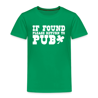 if found please return to PUB st patricks funny Shirts