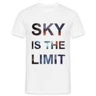 T-Shirts ~ Männer T-Shirt ~ SKY IS THE LIMIT
