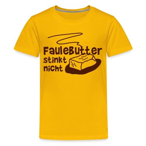 Faulebutter - Teenager Premium T-Shirt