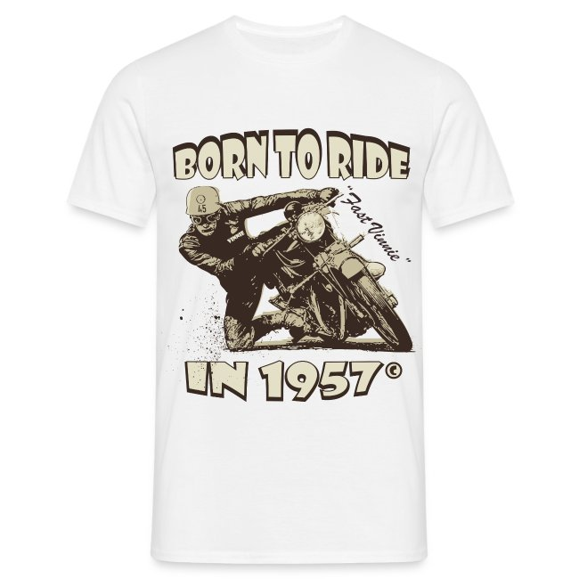 Born to Ride in 1957 biker t-shirt