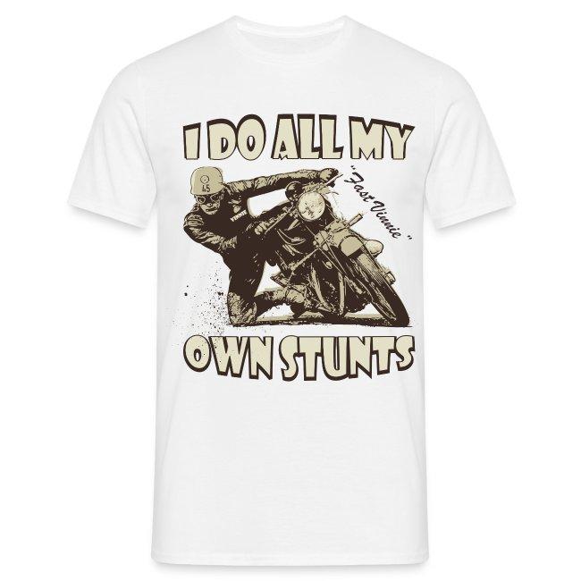 I do all my own stunts biker t-shirt