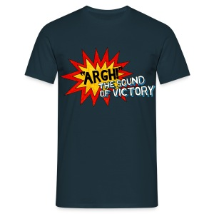 ARGH! The Sound of Victory (Choose Colour) - Men's T-Shirt