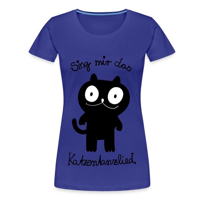 Katzentanzlied - Frauen Premium T-Shirt