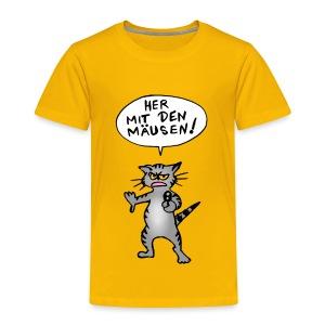 Katzenüberfall - her mit den Mäusen! - Kinder Premium T-Shirt