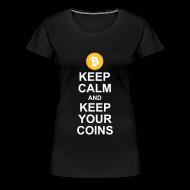 T-Shirts ~ Women's Premium T-Shirt ~ Keep Calm and Keep Your Bitcoins