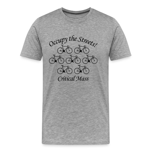 Occupy the Streets! Critical Mass - Männer Premium T-Shirt
