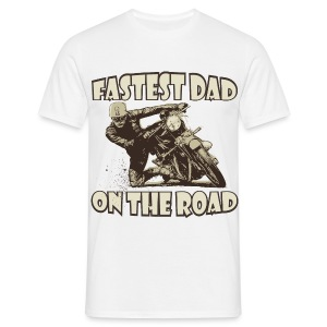 Fastest Dad On The Road - Men's T-Shirt