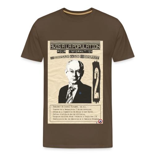 T-SHIRT premium homme Van Rompuy (avis à la population) - T-shirt Premium Homme