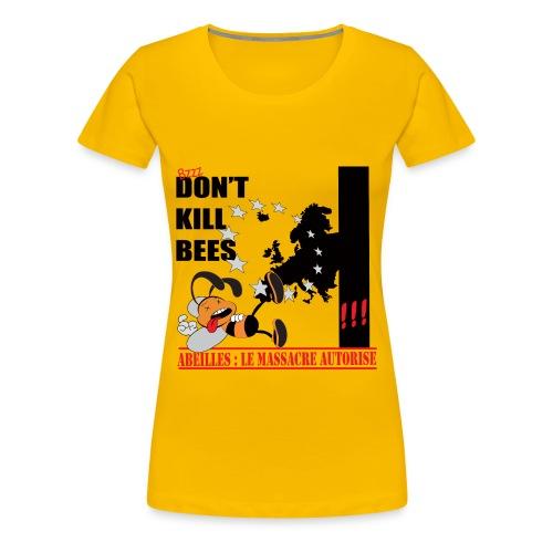 T-SHIRT premium don't kill bees femme - T-shirt Premium Femme