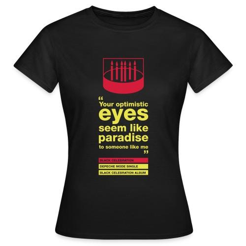 Optimistic eyes Femme - T-shirt Femme