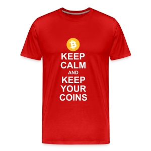 Keep Calm and Keep Your Bitcoins - Men's Premium T-Shirt