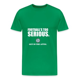 Football's Too Serious - Men's Premium T-Shirt