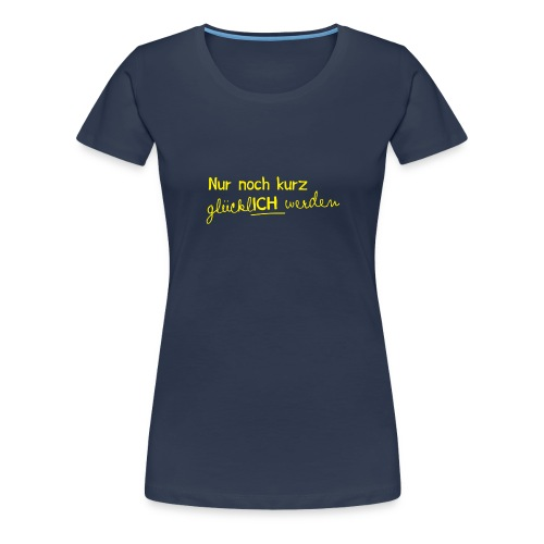 Frauen T-Shirt Motto 2013 - Frauen Premium T-Shirt
