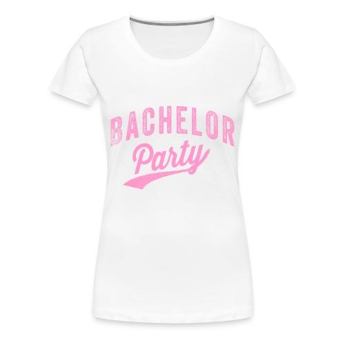 Bachelor Party shirt wit met roze tekst voor de vrouw - Vrouwen Premium T-shirt