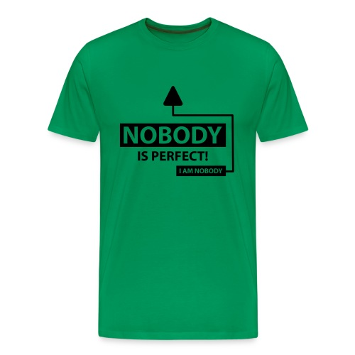Nobody Is Perfect T-Shirt / Green - Men's Premium T-Shirt