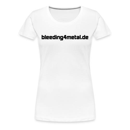 B4M Girlie mit freier Farbwahl - Frauen Premium T-Shirt
