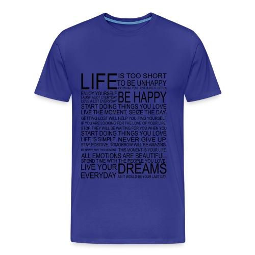 Life is too Short (blue) - Mannen Premium T-shirt